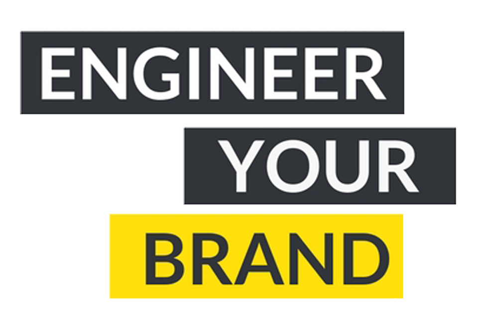 Engineer Your Brand
